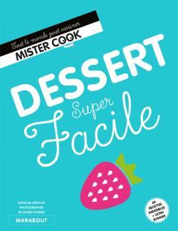 Dessert super facile livre
